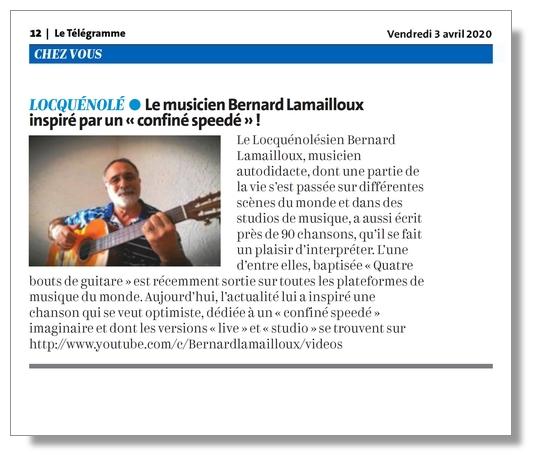 """Vue de l'article Le Télégramme du 3 avril 2020 consacré à la chanson de Bernard Lamailloux dédiée à un """"confiné speedé"""""""
